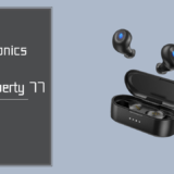 TaoTronicsのSoundLiberty 77をレビュー!左右同時伝送に対応し片耳モードを搭載したコスパ最強の完全ワイヤレスイヤホン